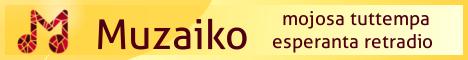 Muzaiko - tuttempa esperanta retradio